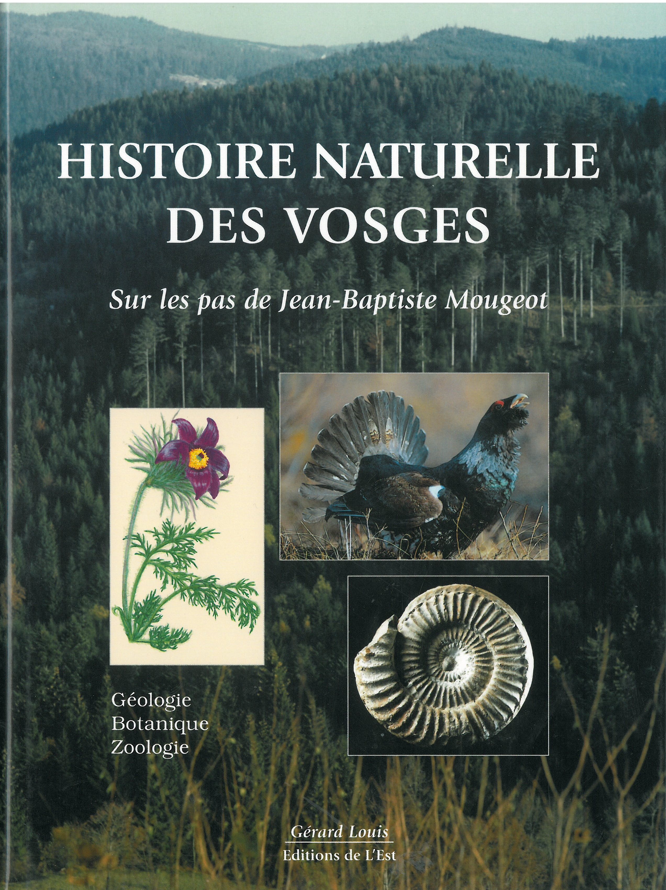 Histoire naturelle des Vosges 1999