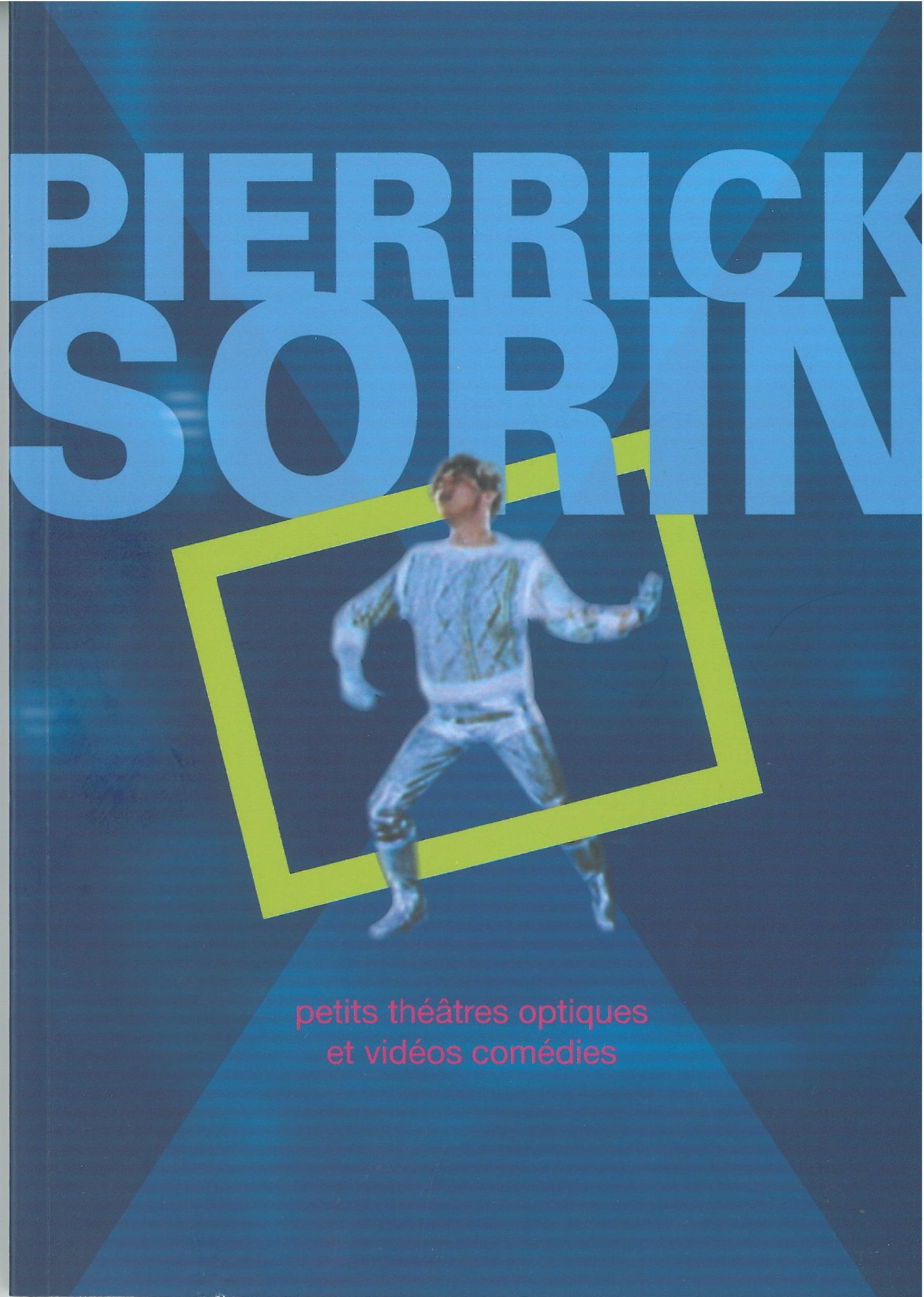Pierrick Sorin 2005