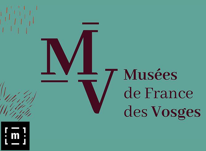 (RE)DÉCOUVREZ LES MUSÉES DE FRANCE DES VOSGES